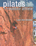 Pilates for the Outdoor Athlete