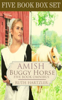 The Amish Buggy Horse Five Book Omnibus