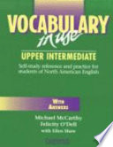 Vocabulary in Use. Book with answers  : Upper Intermediate. Self-study reference and practice for students of North American English