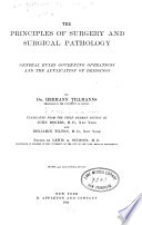 The Principles of surgery and surgical pathology