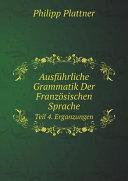 Ausf?hrliche Grammatik Der Franz?sischen Sprache