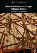 The Handbook of Psychoanalytic Holocaust Studies [Pdf/ePub] eBook