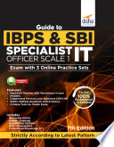 Guide to IBPS   SBI Specialist IT Officer Scale I Exam with 3 Online Practice Sets   7th Edition