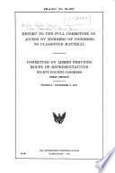 Report to the Full Committee on Access by Members of Congress to Classified Material