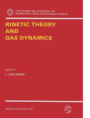 Kinetic Theory and Gas Dynamics