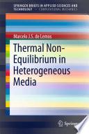 Thermal Non-Equilibrium in Heterogeneous Media