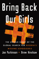 Book cover for Bring back our girls The untold story of the global search for nigeria's missing schoolgirls.