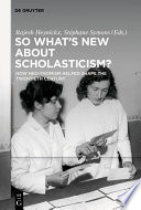 So What s New About Scholasticism