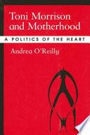 Toni Morrison And Motherhood