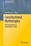 Constitutional Mythologies: New Perspectives on Controlling ...