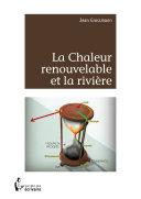 La Chaleur renouvelable et la rivière