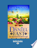 The Daniel Fast for Spiritual Breakthrough (Large Print 16pt)