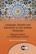 Language, Identity and Education on the Arabian Peninsula