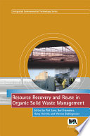 Resource Recovery and Reuse in Organic Solid Waste Management Book