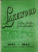 Lakewood Golden Jubilee of Celebration  i e   Incorporation  1892 1942