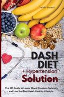 Dash Diet   Hypertension Solution