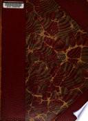 A Catalogue of the Printed Books, Manuscripts, Autograph Letters, Etc