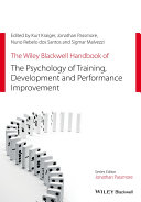 The Wiley Blackwell Handbook of the Psychology of Training  Development  and Performance Improvement