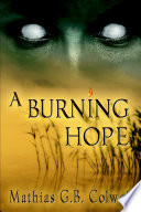 A Burning Hope Book
