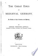 The Great Epics of Mediaeval Germany Book PDF