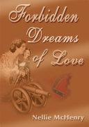Forbidden Dreams of Love