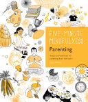 5-Minute Mindfulness: Parenting