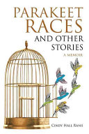 Parakeet Races and Other Stories