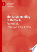 The Sustainability of Oil Ports