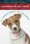 A Conspiracy of Friends