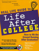 Real Life Guide to Life After College Book