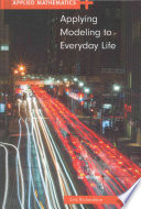 Applying Modeling to Everyday Life Book