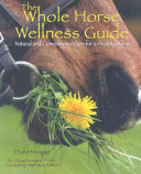 The Whole Horse Wellness Guide