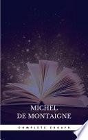 Michel De Montaigne The Complete Essays