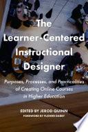 The Learner Centered Instructional Designer Book