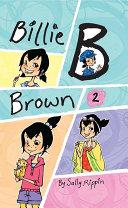 Billie B Brown Collection #2