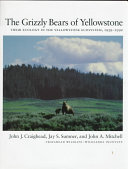 The Grizzly Bears of Yellowstone Book