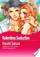 RELENTLESS SEDUCTION Book