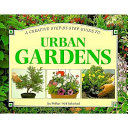 A Creative Step by step Guide to Urban Gardens