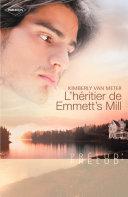 L'héritier de Emmett's Mill (Harlequin Prélud') ebook