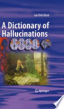 """""""A Dictionary of Hallucinations"""" by Jan Dirk Blom"""