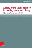 A Story of the Soul   s Journey in the Nag Hammadi Library