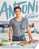 Antoni in the Kitchen Book PDF