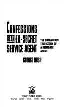 Confessions of an Ex Secret Service Agent