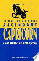 Be Your Own Astrologer: Ascendant Capricorn