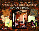 A Wallpaper and Textile Playbook for Interior Design