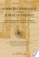 Symbiosis, Symbolism, and the Power of the Past