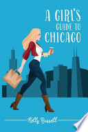 A Girl s Guide to Chicago Book