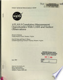 ATLAS-3 Correlative Measurement Opportunities with UARS and Surface Observations