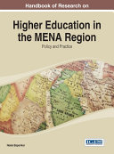 Handbook of Research on Higher Education in the MENA Region  Policy and Practice