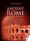 Ancient Rome Handbook  A historical guide for travelers Book PDF